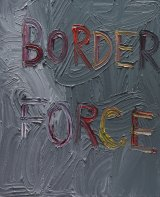 Border Force, 2016, by Ben Quilty.
