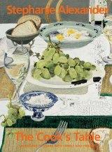 Stephanie Alexander's <i>The Cook's Table</i>.