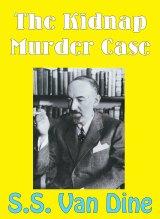 Willard Huntington Wright, who wrote detective tales as S.S. Van Dine.