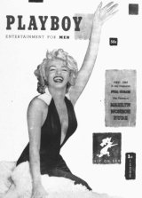 Marilyn Monroe graced the cover and centerfold of the first edition of <i>Playboy</i> magazine in December 1953.