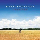 Mark Knopfler's <i>Tracker</i>.