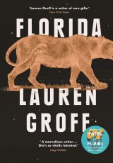 Lauren Groff's dazzling new collection of 11 short stories.