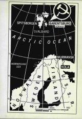 "A Cold War-era map shows the Soviet base at Spitsbergen, ""a frozen Cuba above the Arctic Circle""."