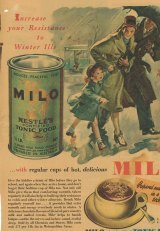 Increase your resistance to winter ills: An early advertisement for Milo.
