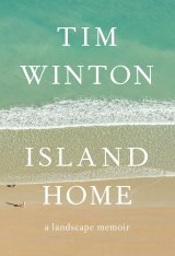 <i>Island Home</i> by Tim Winton, non-fiction book of the year in the Australian Book Industry Awards.