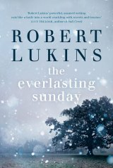 The Everlasting Sunday. By Robert Lukins.