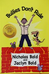 Bullies Don't Rule, the book Nicholas Bold and his mother Jaclyn Bold wrote.