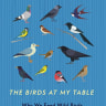 Non-fiction review: The Birds at my Table