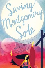 Saving Montgomery Sole, by Mariko Tamaki