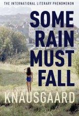 <i>Some Rain Must Fall</i> by Karl Ove Knausgaard.