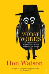 <i>Worst Words</i> by Don Watson.