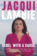 Rebel With a Cause by Jacqui Lambie.