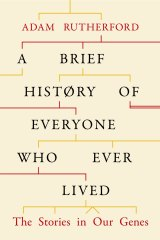 A Brief History of Everyone Who Ever Lived, by Adam Rutherford.