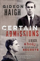 <i>Certain Admissions</i> by Gideon Haigh.