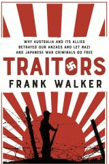 Traitors, by Frank Walker.