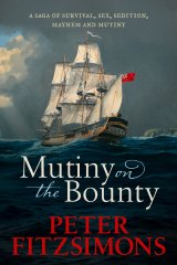 Mutiny on the Bounty by Peter FitzSimons.