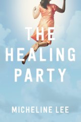 <i>The Healing Party</i> by Micheline Lee.