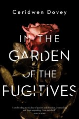 In the Garden of the Fugitives. By Ceridwen Dovey.