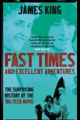 Fast Times and Excellent Adventures by James King.