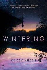 Wintering by Krissy Kneen.