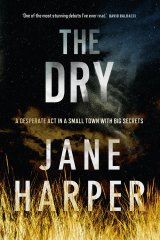 <i>The Dry</i>, by Jane Harper.