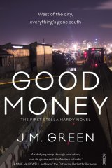 <i>Good Money</i> by J.M. Green.