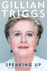 Speaking Up. By Gillian Triggs.