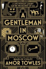 A Gentleman in Moscow. By Amor Towles.