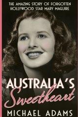 Australia's Sweetheart, by Michael Adams.