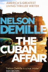The Cuban Affair, by Nelson DeMille, Sphere.