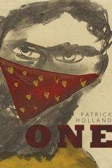 <i>One</i>, by Patrick Holland.