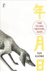 <i>The Years, Months, Days</i> by Yan Lianke.