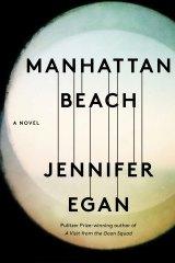 Manhattan Beach, by Jennifer Egan.