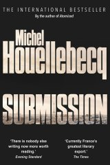 <i>Submission</i>, by Michel Houellebecq.