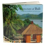 <i>Architecture of Bali: A sourcebook of traditional and modern forms</i>, by Made Wijaya.