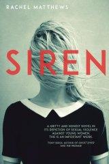 Siren. By Rachel Matthews.