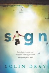 Sign. By Colin Dray.