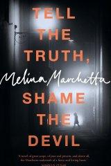 <i>Tell the Truth, Shame the Devil</i> by Melina Marchetta.