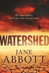 <i>Watershed</i> by Jane Abbott, $32.99.