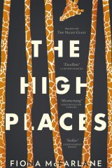 The High Places by Fiona McFarlane.