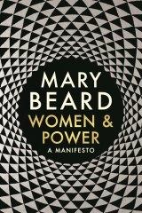 Mary Beard's book <i>Women & Power: A Manifesto</i>.