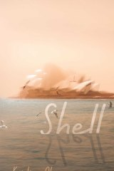 Shell by Kristina Olsson.