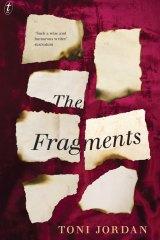 Fragments by Toni Jordan.
