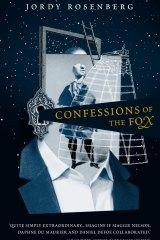 Confessions of the Fix. Jordy Rosenberg.