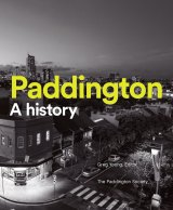 Paddington: A History, edited by Greg Young.