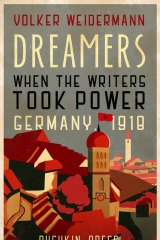 <i>Dreamers</I>, by Volker Weidermann.