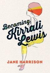 <i>Becoming Kirrali Lewis</i> by Jane Harrison.