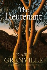 <i>The Lieutenant</i>, one of a trilogy by author Kate Grenville.
