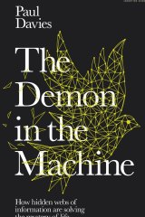 The Demon in the Machine by Paul Davies.