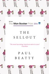 <i>The Sellout</i> by Paul Beatty.
